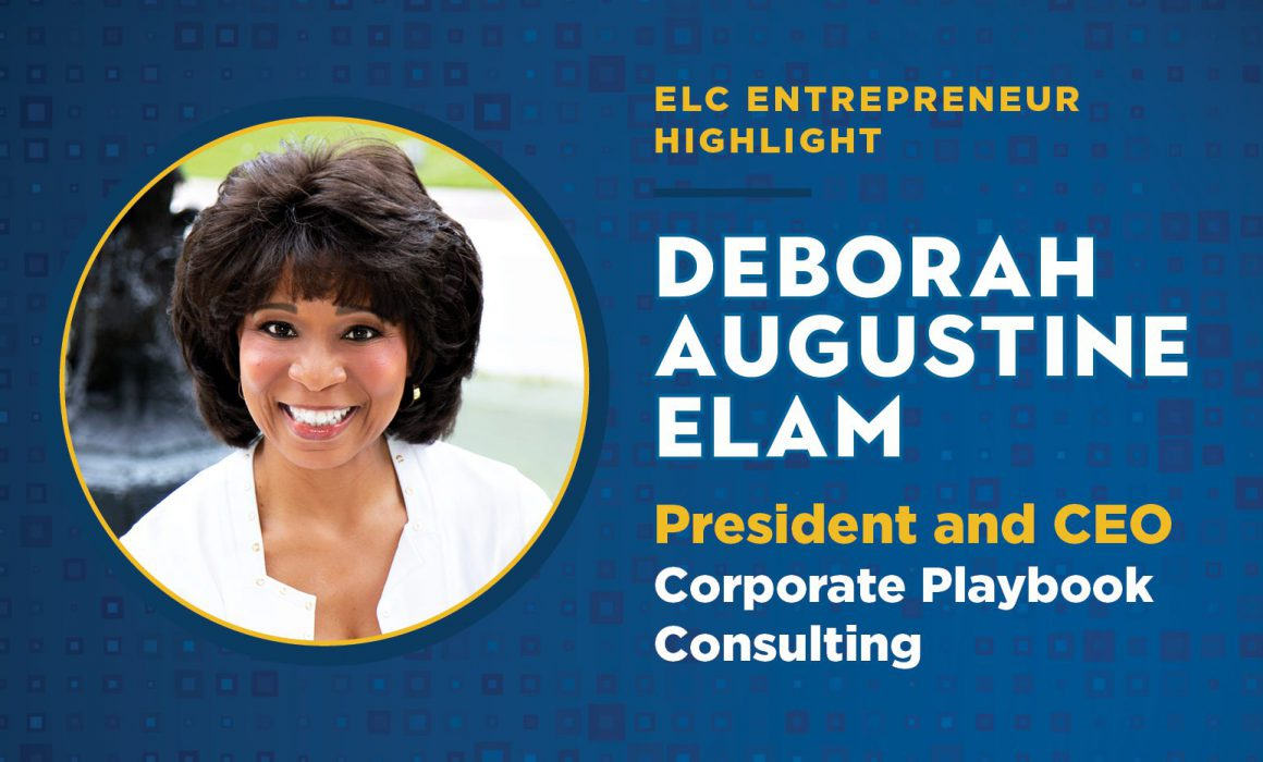 ELC Member Deborah Augustine Elam is the President and CEO of Corporate Playbook Consulting