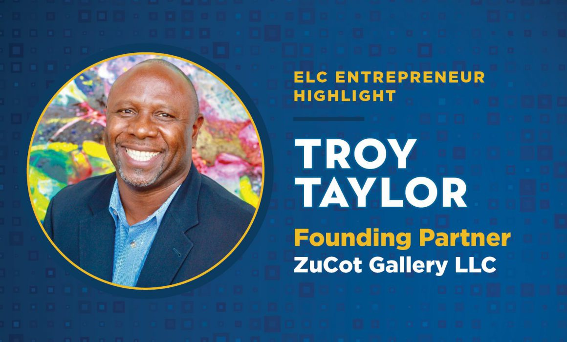 ELC Member Troy Taylor is the Founding Partner of ZuCot Gallery LLC